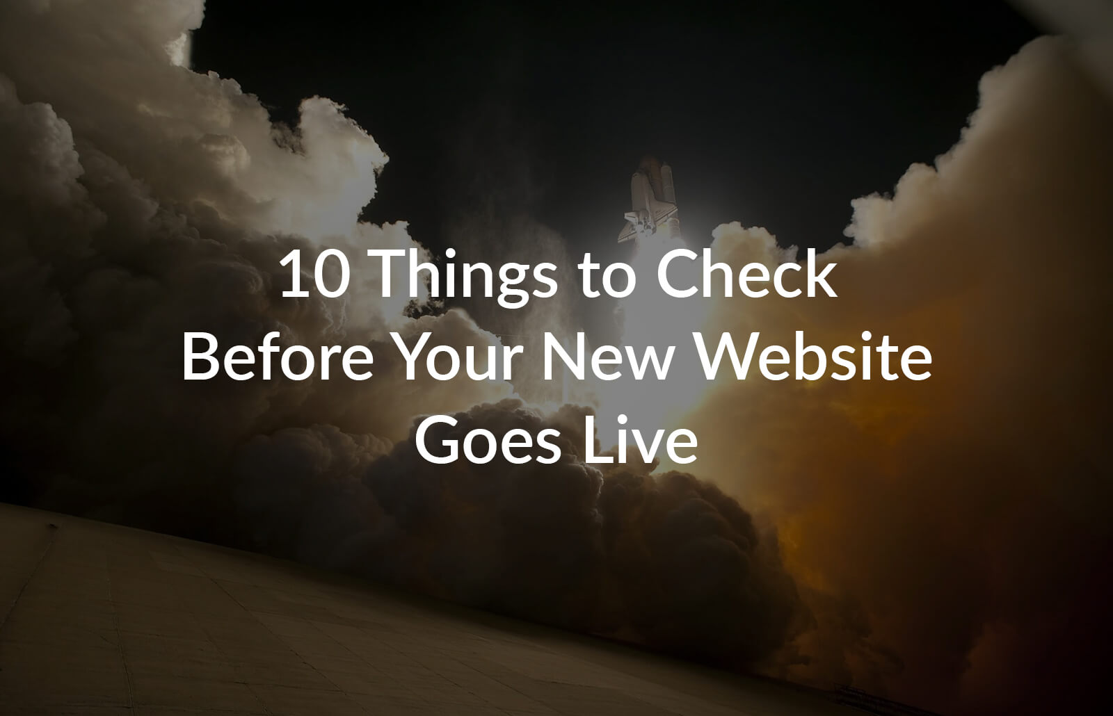 10 things to check before your new website goes live